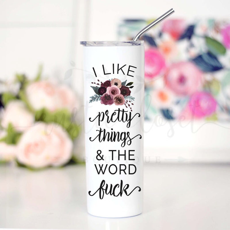I Like Pretty Things Travel Cup