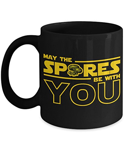 Mushroom Hunter Gift – May The Spores Be With You - The Perfect Gift Coffee Mug the Mushroom Grower or Hunter