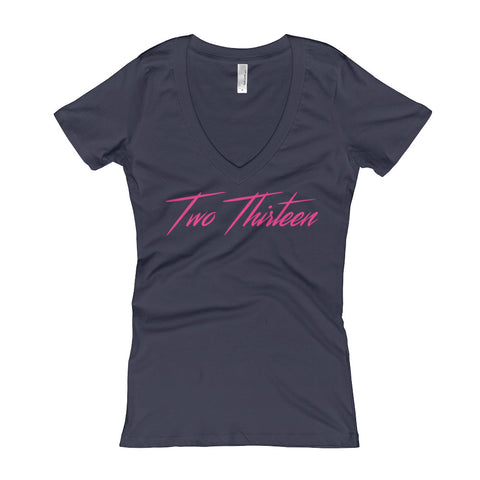 Hot Pink Two Thirteen on Ladies' Next Level Ladies' Deep V Softwash (MORE COLORS)