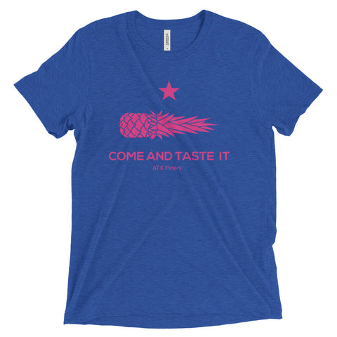 COME AND TASTE IT - ATX Pinery on Bella + Canvas 3413 Triblend Short Sleeve T-Shirt with Tear Away Label