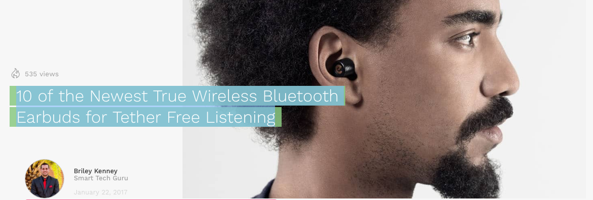10 of the Newest True Wireless Bluetooth Earbuds for Tether Free Listening