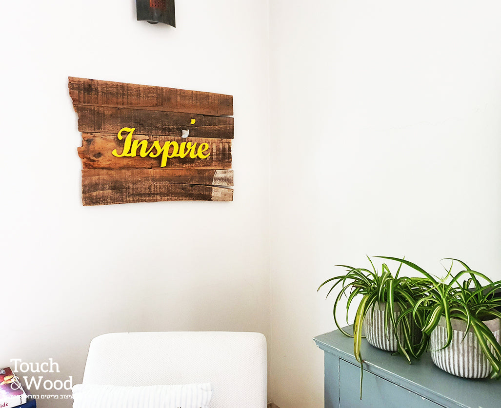 inspire upcycle wood sign