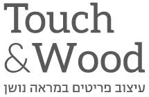 Touch and Wood
