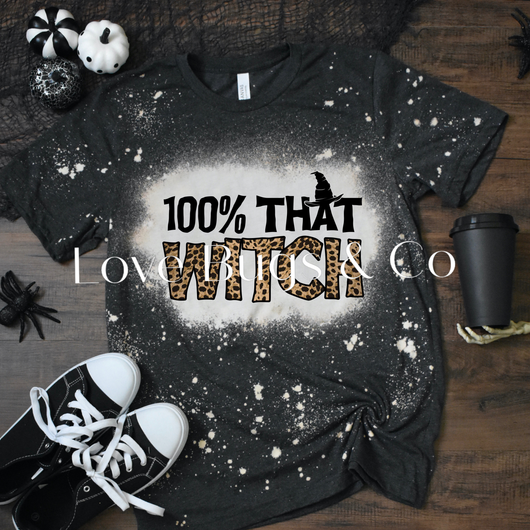 Preorder 100% that Witch Tee