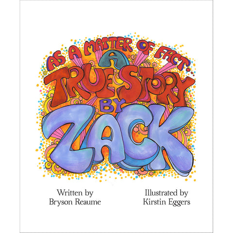 A True Story by Zack Book