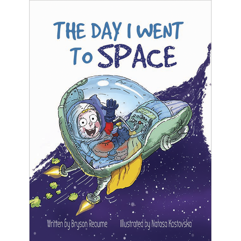 The Day I Went to Space book by Bryson Reaume