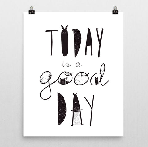 Today is a Good Day Nursery Print