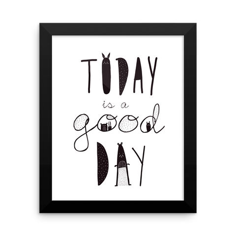 Today is a Good Day Framed Nursery Print