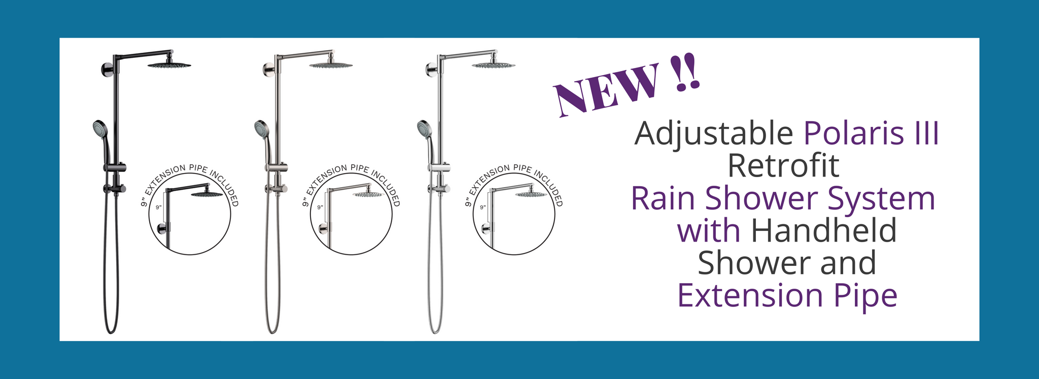 New Polaris III Retrofit Rain Shower System with Handheld shower and extension Pipe