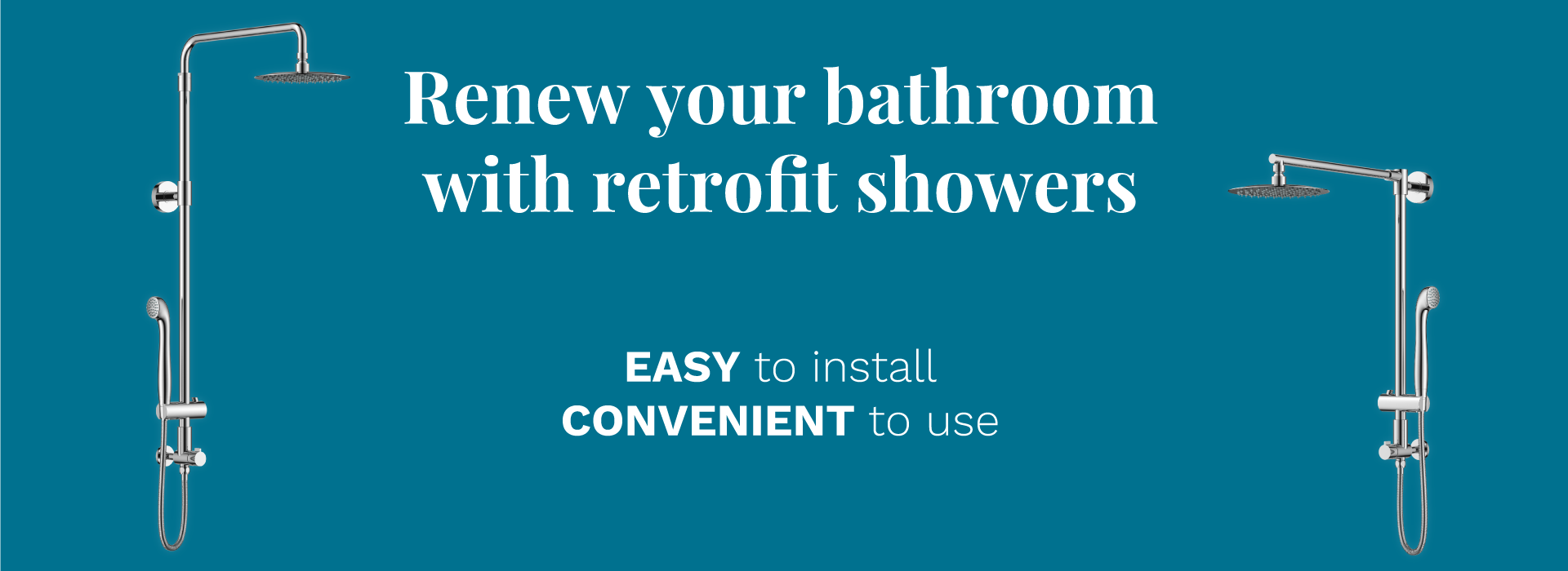 Renew your bathroom with retrofit showers. The shower is easy to install.