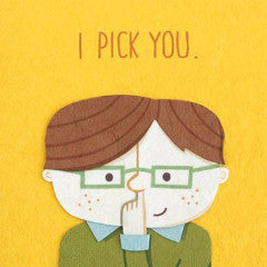 I Pick You - Handmade Card