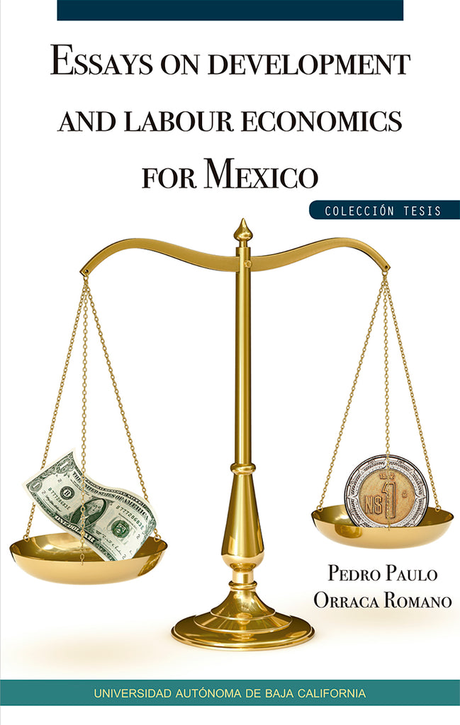 Essays on development and labour economics for Mexico.