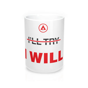 Load image into Gallery viewer, I WILL Mug (15oz) - Apex Fitness Co.