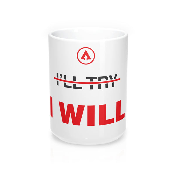 I WILL Mug (15oz) - Apex Fitness Co.