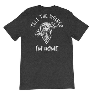 Tell the Wolves I'm Home T-Shirt - Apex Fitness Co.