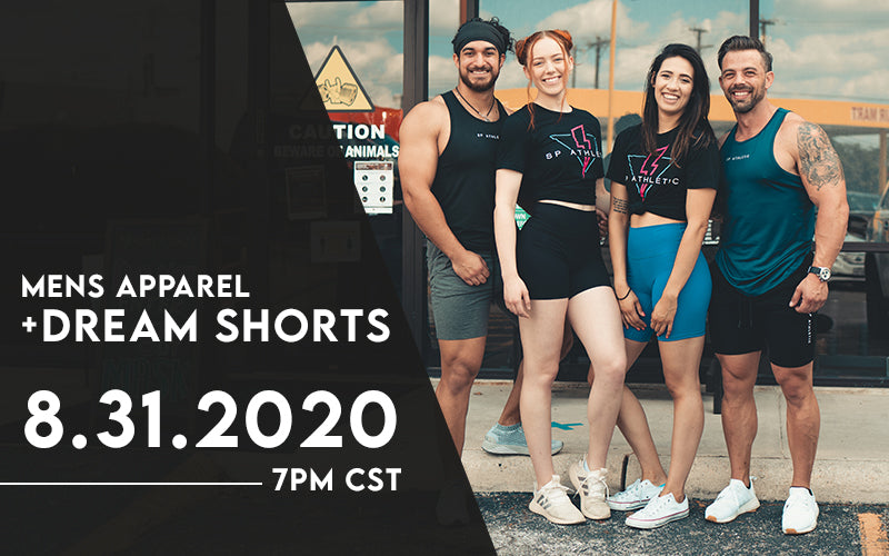 SP Men's Apparel + Dream Shorts | Launching August 31, 2020
