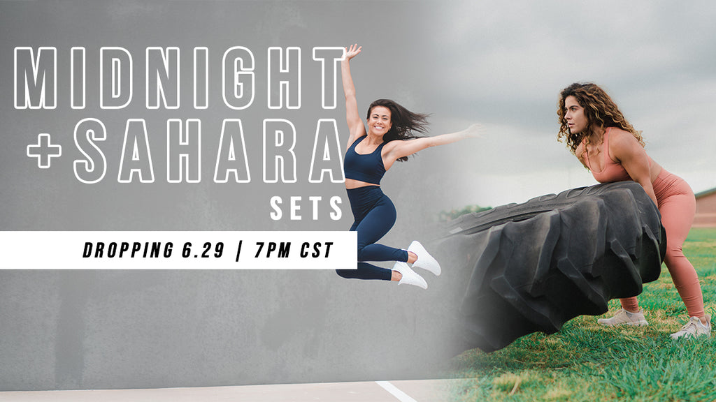 Midnight + Sahara Sets | Dropping 6.29.20 @ 7pm CST