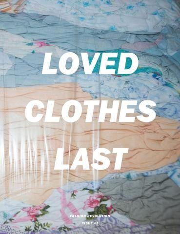Loved Clothes Last Longer