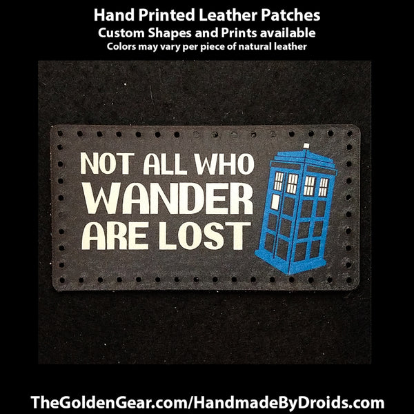 Not All Who Wander (Dr Who) 4 inch Leather Patch