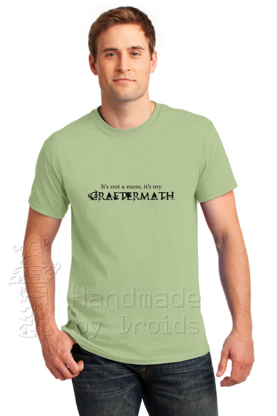 """It's not a mess - it's my Craftermath"" Pistachio Tee"