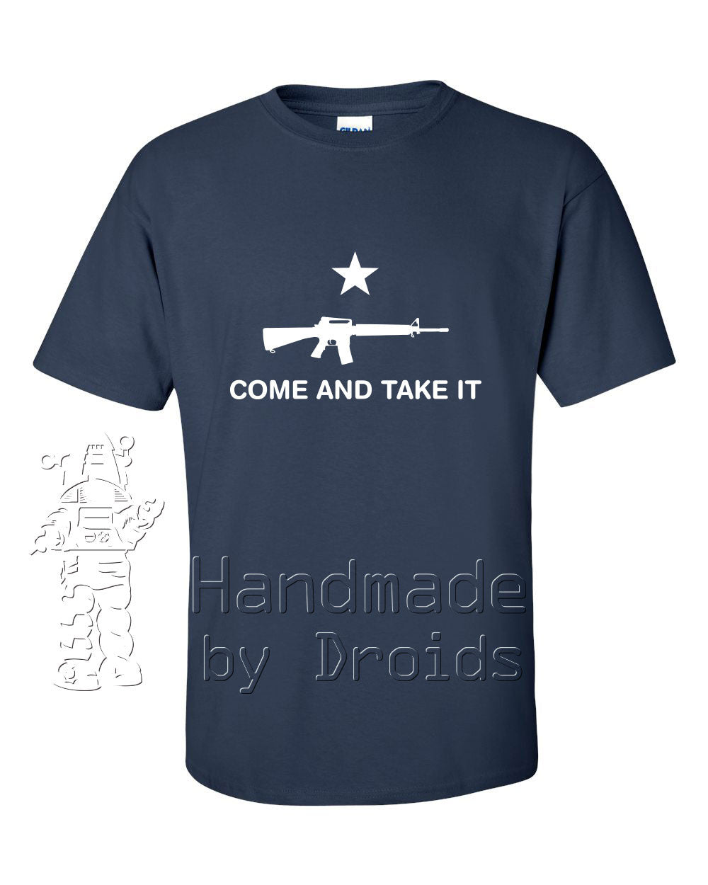 """COME AND TAKE IT"" (AR-15/M-16) Navy Blue T-shirt"
