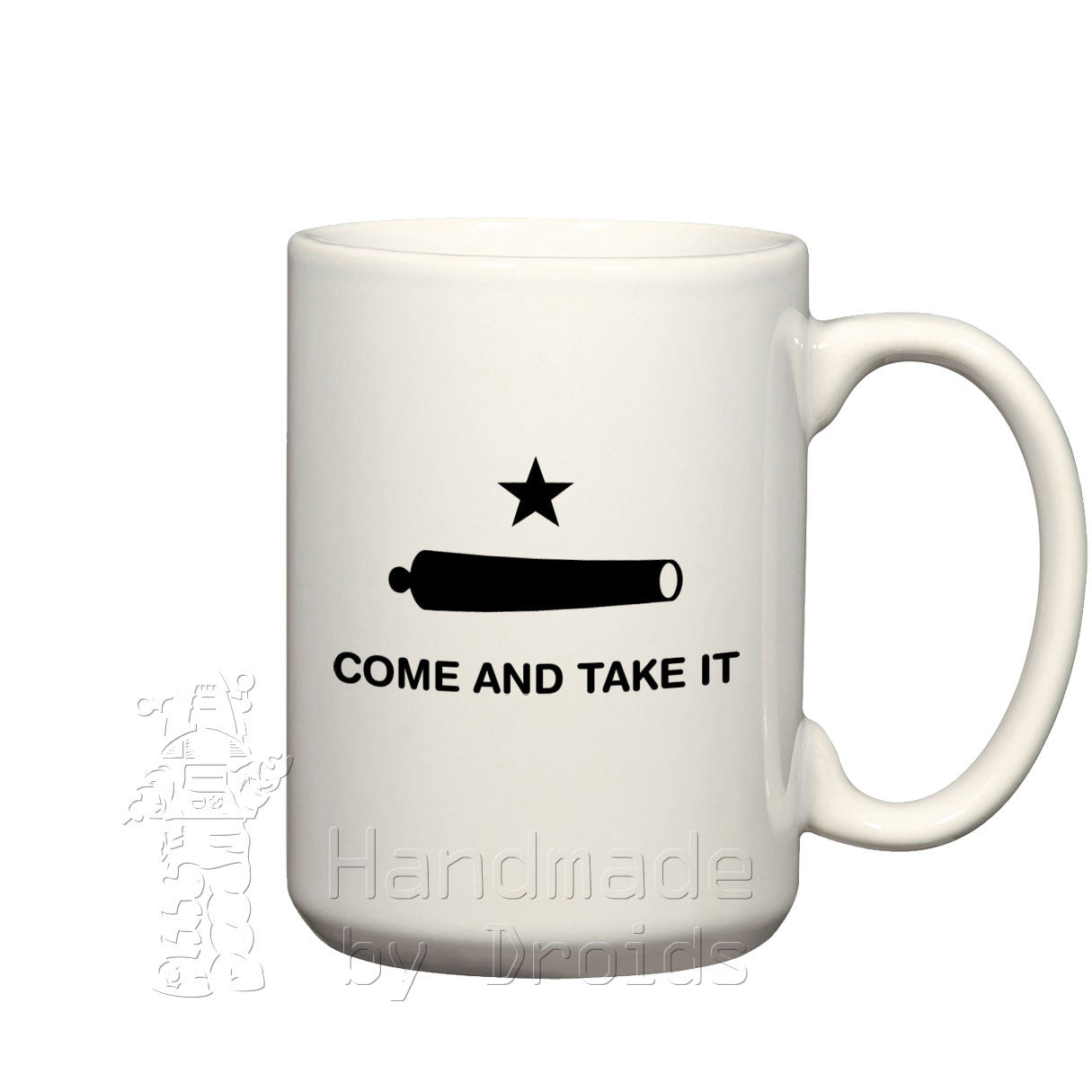 """Come And Take It"" Gonzales Flag coffee cup"