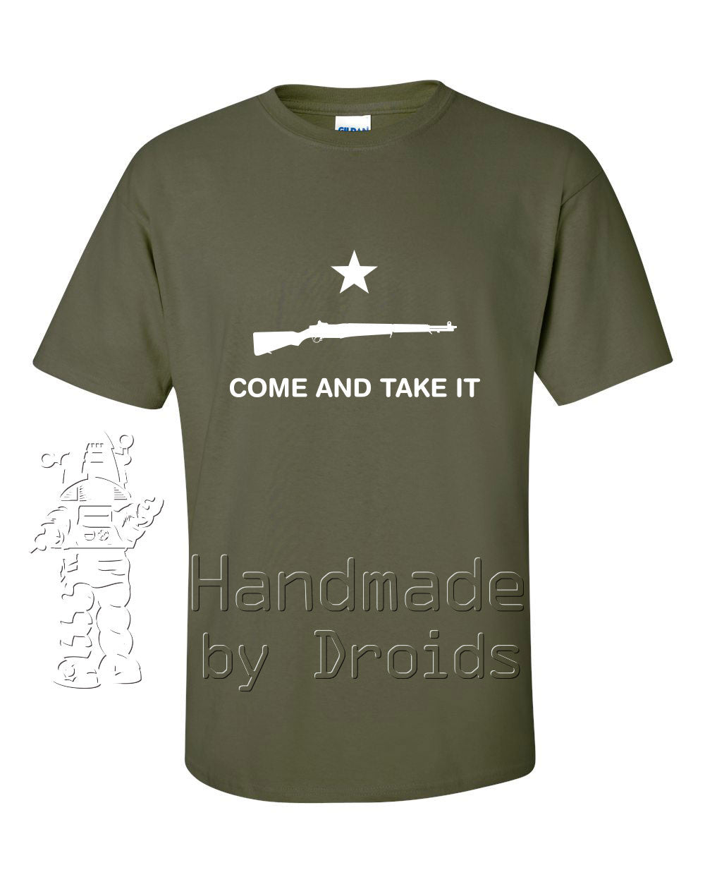 """COME AND TAKE IT"" (M1 Garand) Military Green T-shirt"