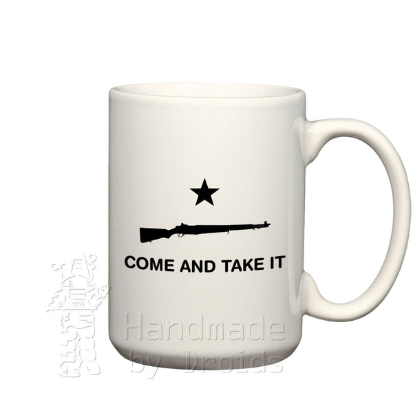 Come and take it ceramic coffee mug m1 garand rifle