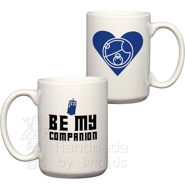 "Doctor Who ""Be my companion"" romantic coffee cup blue"
