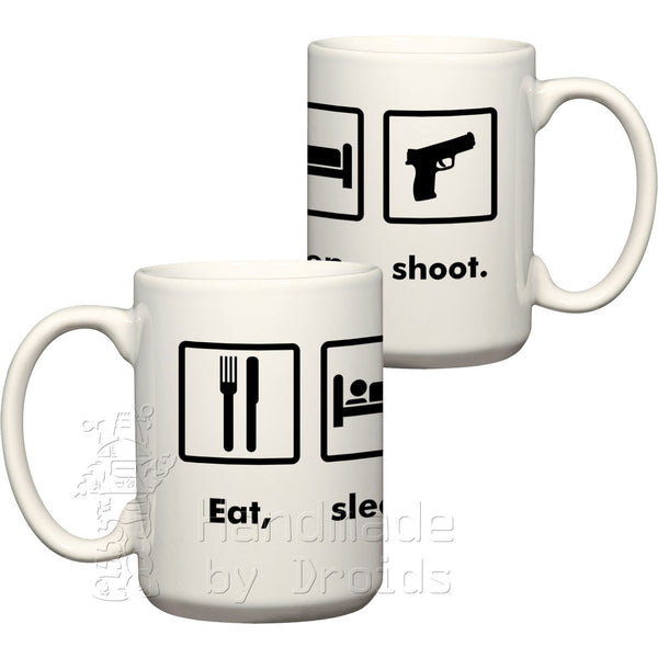 Eat, sleep, shoot pistol coffee cup