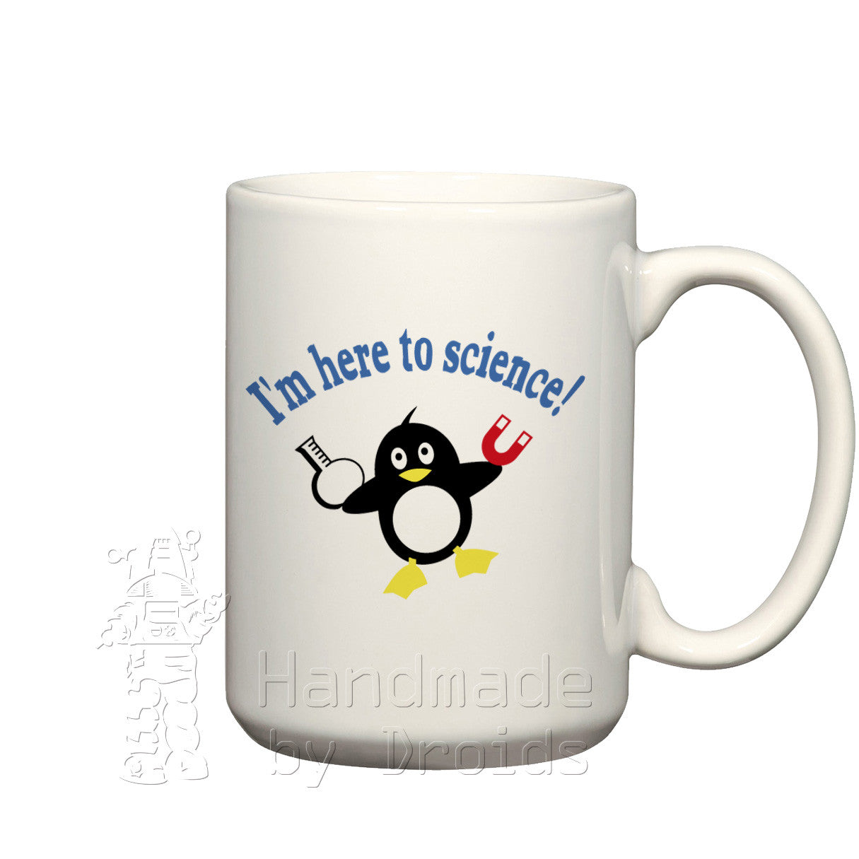 """I'm here to science!"" Penguin Mug"