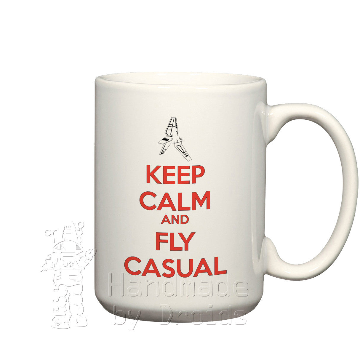 """Keep Calm and Fly Casual"" (15oz) Mug"