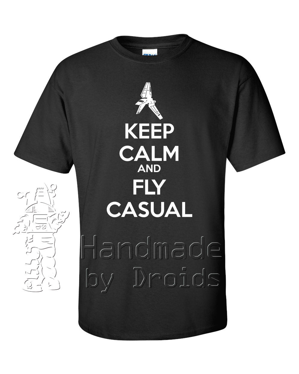 """Keep Calm and Fly Casual"" Tee with Imperial Lambda Shuttle (white on black)"