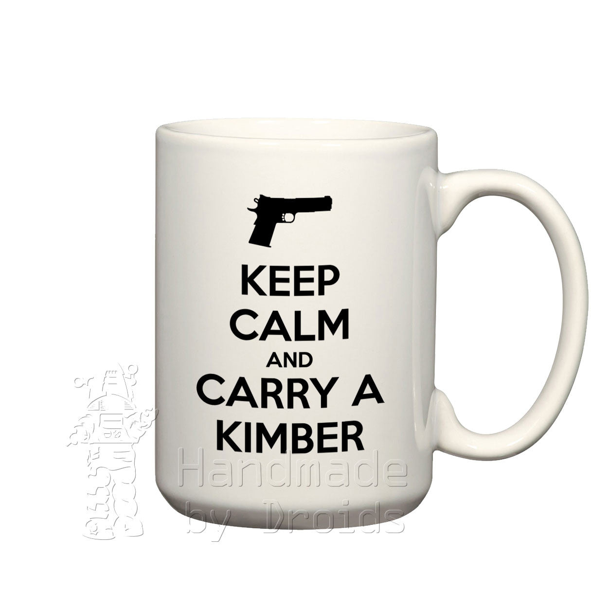 """Keep calm and carry a Kimber"" pistol Mug"