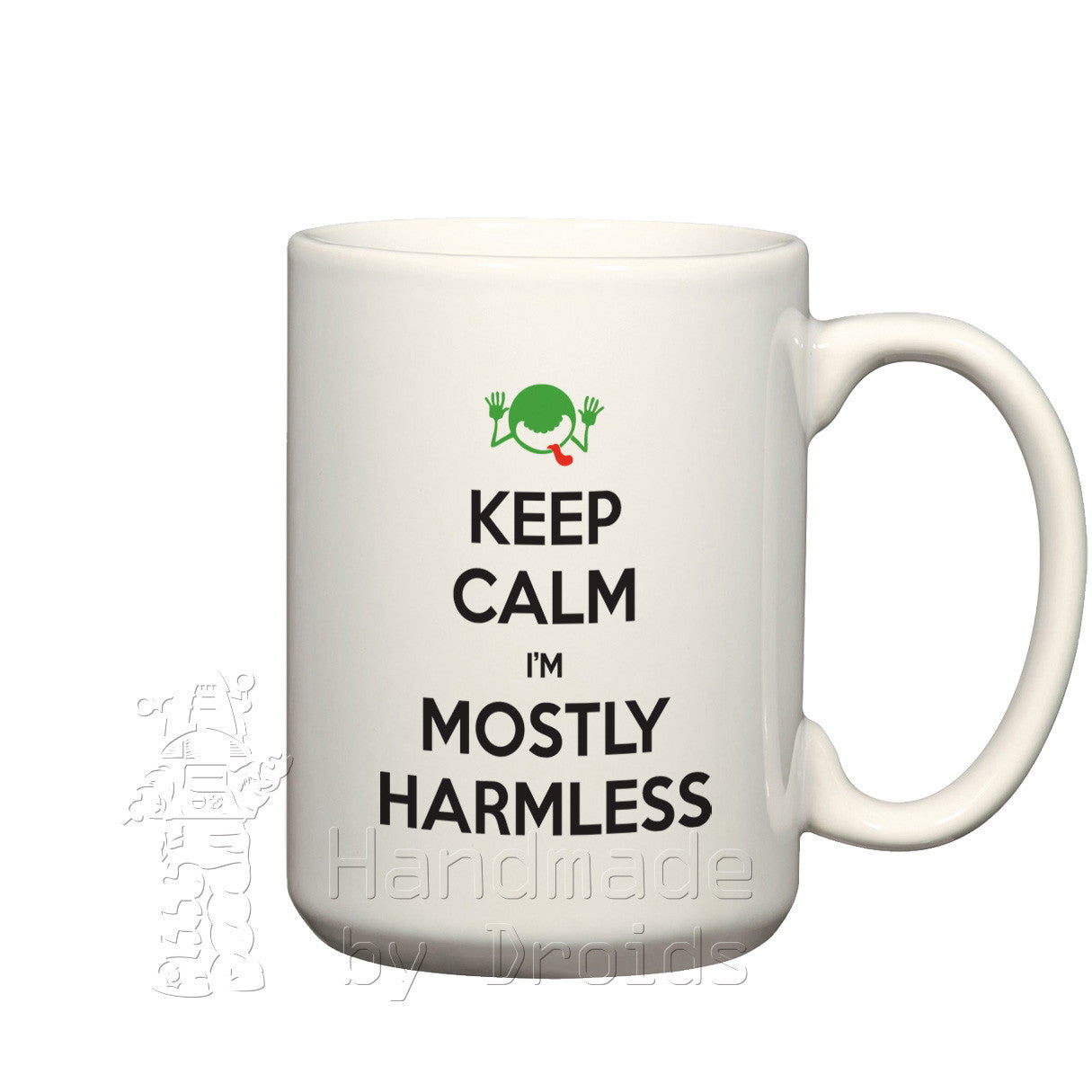 """Keep calm I'm mostly harmless"" mug"