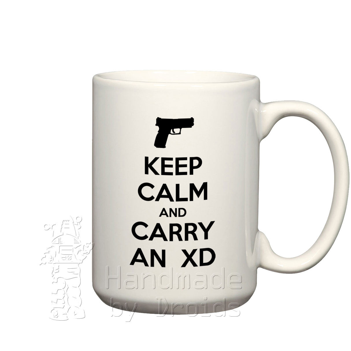 """Keep calm and carry an XD"" pistol mug"