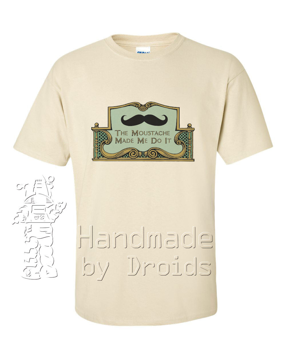 """The Moustache Made Me Do It"" Tee (sand)"