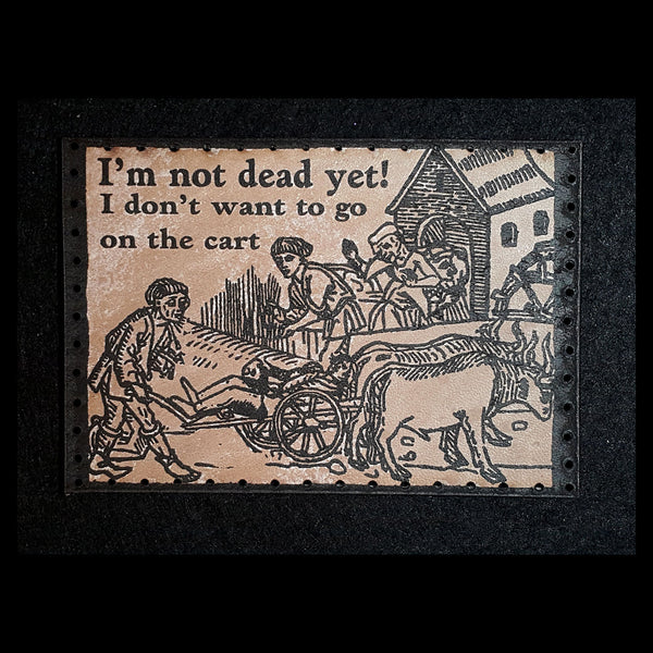 I'm Not Dead Yet (Monty Python) 3.8 inch Leather Patch