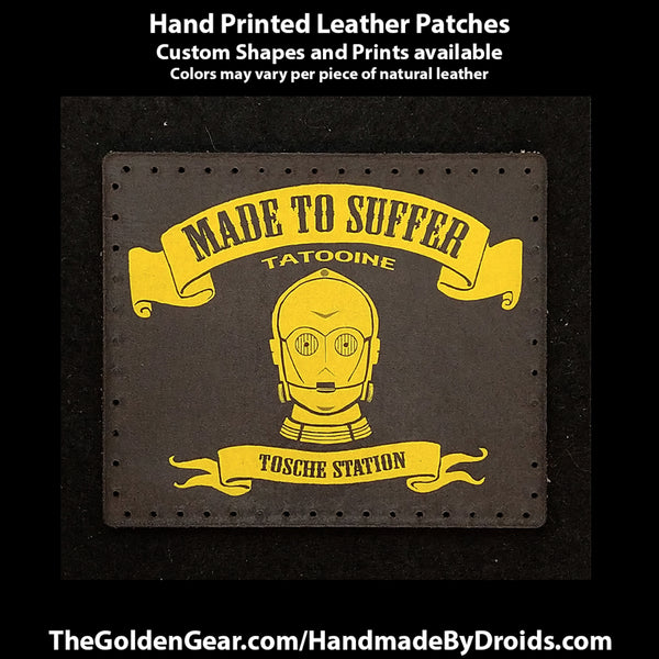 Made To Suffer (Star Wars) 3.8 inch Leather Patch