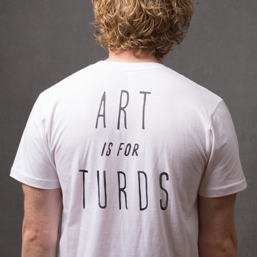 Art Is For Turds Men's Tee