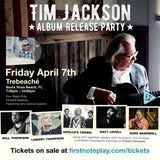 Tim Jackson Album Release Party (General Admission Ticket)