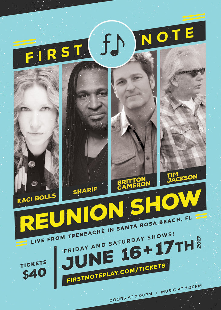 First Note Reunion Show Ticket / Saturday June 17th