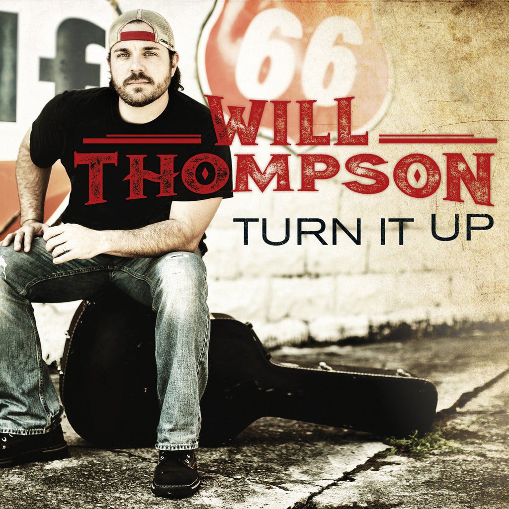"Will Thompson ""Turn it Up"" (Digital Single"""