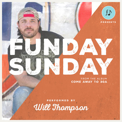 """Sunday Funday"" by WIll Thompson (Digital Single)"