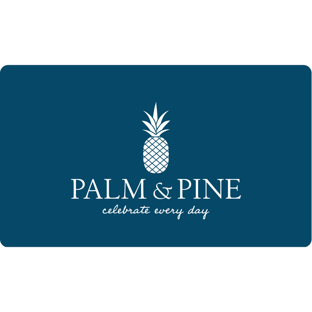Gift Cards-Palm & Pine Party Co.