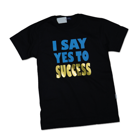 SUCCESSORIZE T-SHIRT(I SAY YES TO SUCCESS) [BLACK] - successmall