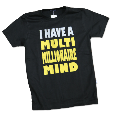 I Have A Multi Millionaire Mind T-Shirt [BLACK] - successmall