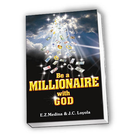 <p>Rebate Points = .15<br/></p>Be A Millionaire With God (Book) English and Filipino Ver.