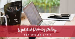 Updated Privacy Policy for Spiller & Tait