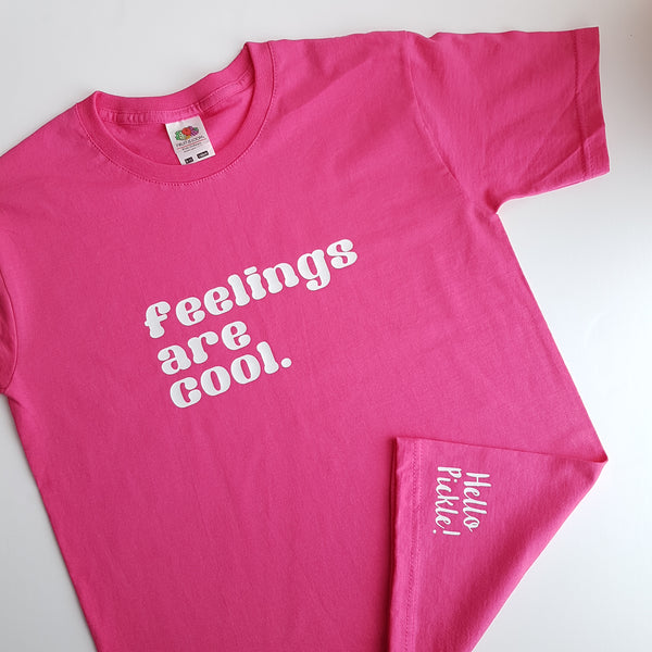Feelings are cool Tshirt